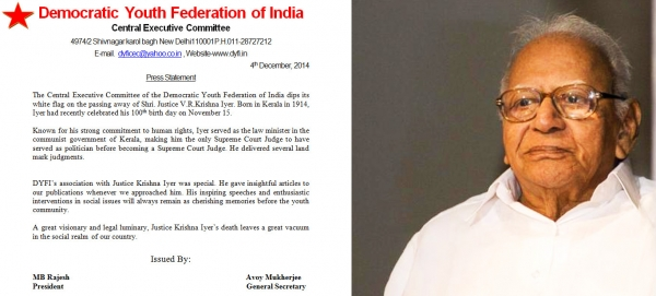 DYFI dips its white flag on the passing away of Shri. Justice V.R.Krishna Iyer.