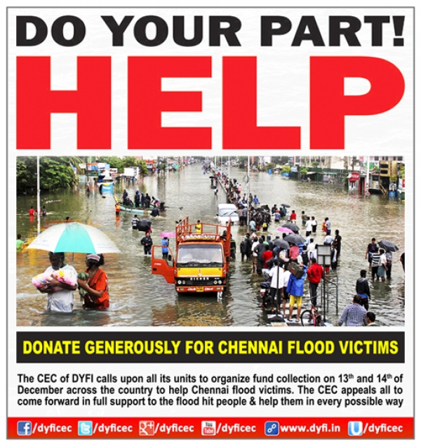The CEC of DYFI calls upon all its units to organize fund collection on 13th and 14th of December across the country to help flood victims of Tamil Nadu